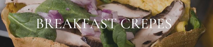 Breakfast crepes | CrepeMaker Catering Menu