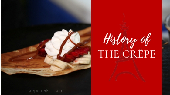 History of the crepe - CrepeMaker